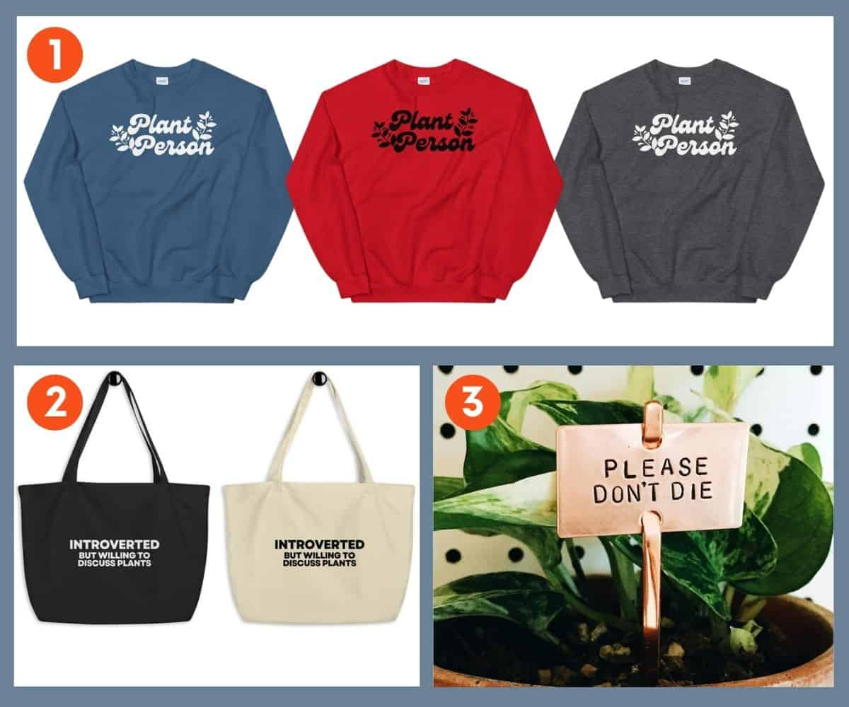 A collage of three gifts for plant lovers: A Plant Person sweatshirt, tote, and plant marker